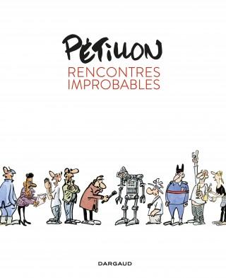 Pétillon  - Rencontre improbables