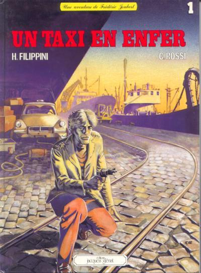 Les aventures de Frédéric Joubert 1 - Un taxi en enfer
