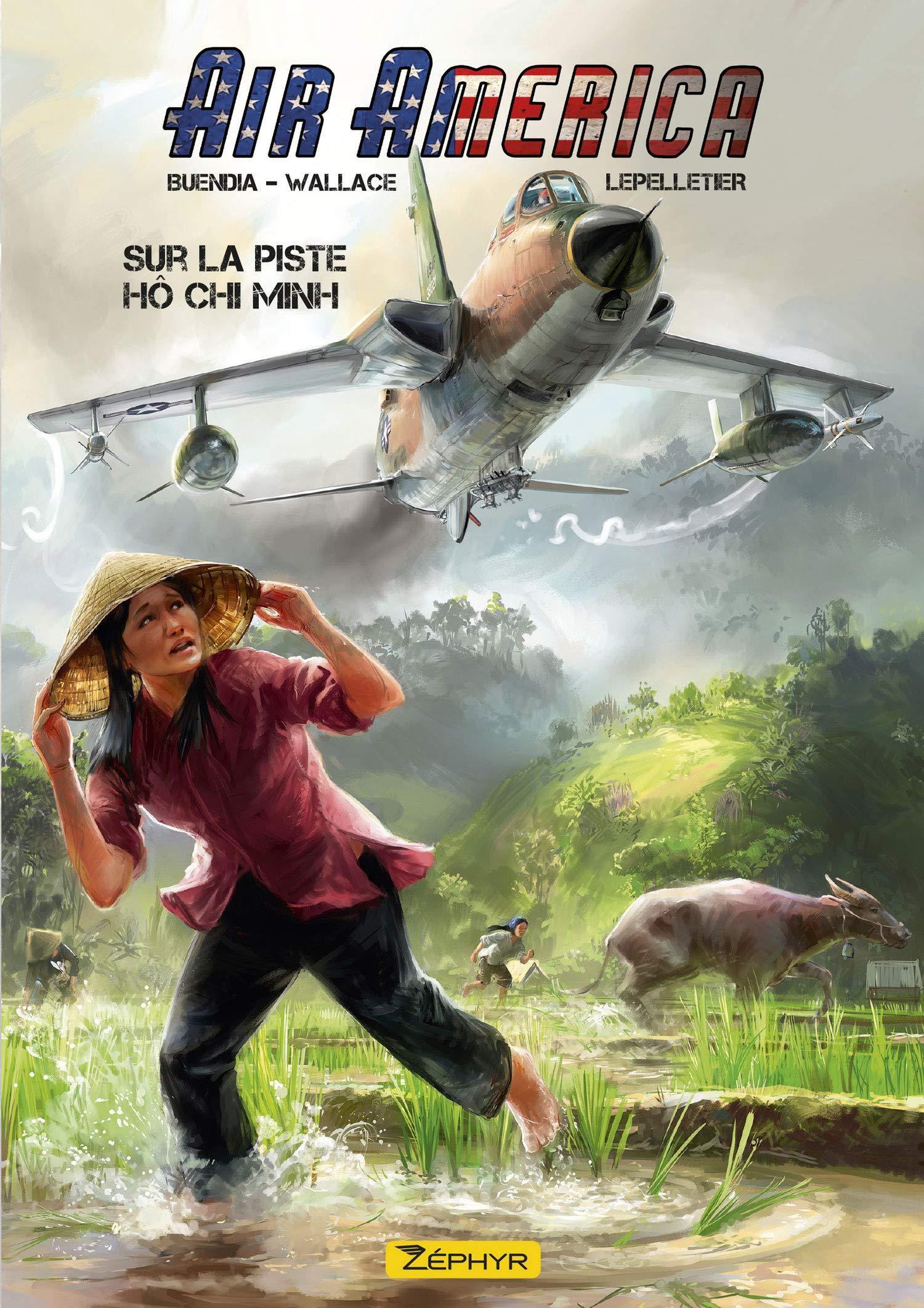 Air America 1 - Sur la piste Ho Chi Minh