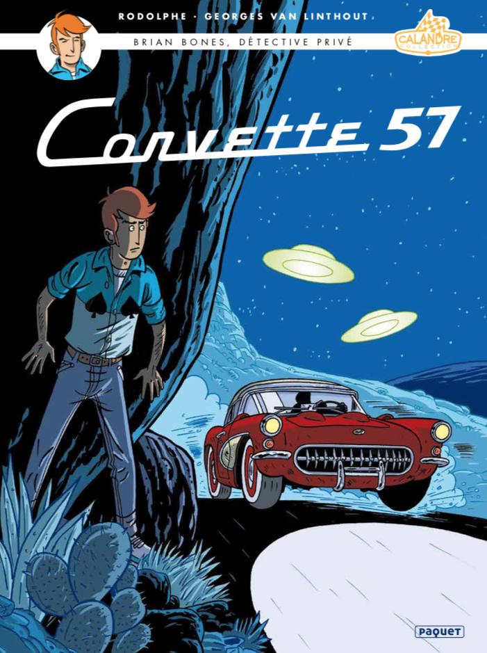 Brian Bones, détective privé 3 - Corvette 57