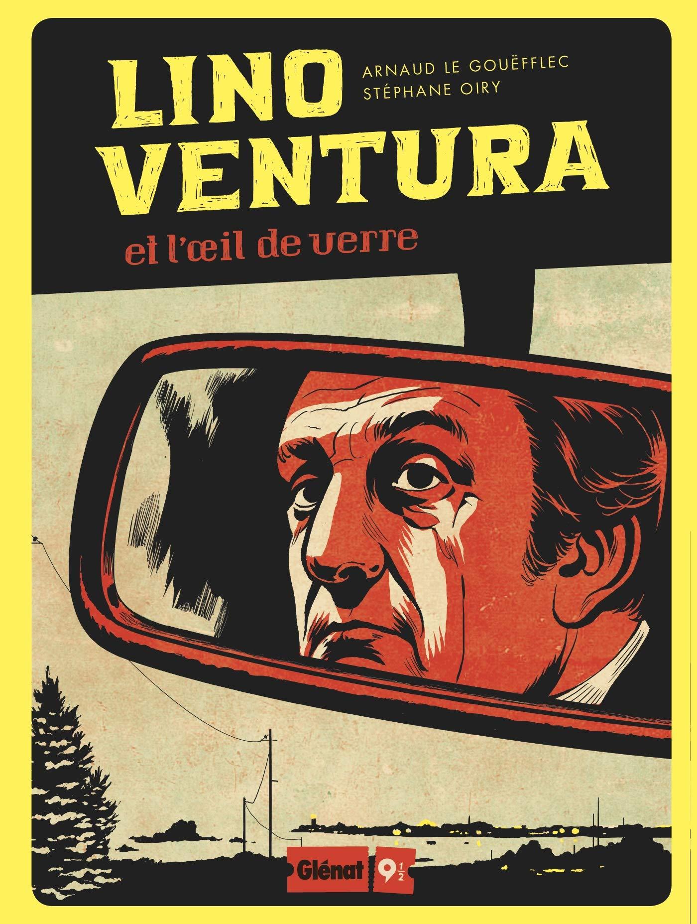 Lino ventura 0 - Lino Ventura et l'oeil de verre