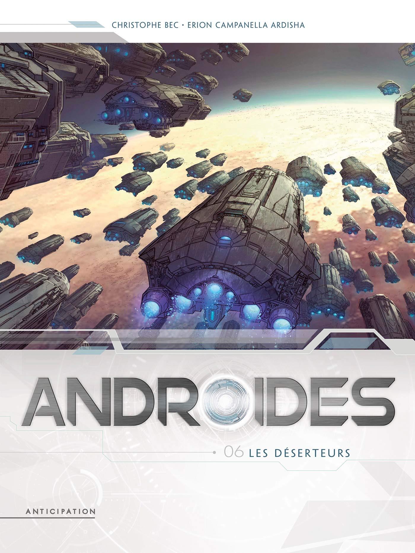 Androïdes 6 - Les déserteurs