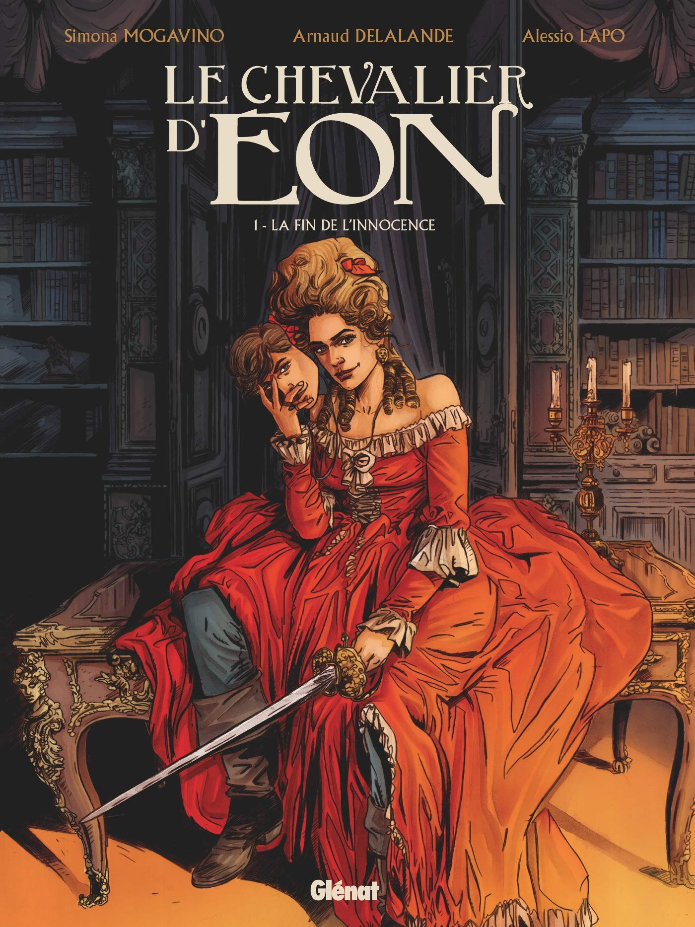 Le chevalier d'Eon (Lapo) 1 - La fin de l'innocence