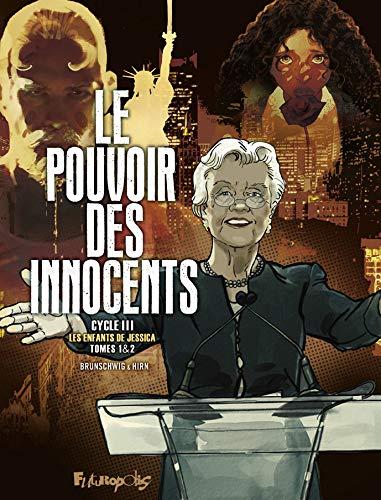 Le pouvoir des innocents (Cycle III) 1 - Cycle III - Les enfants de Jessica - Tomes 1 & 2