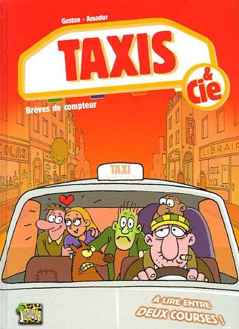 Taxis & cie 0 - Brèves de compteur