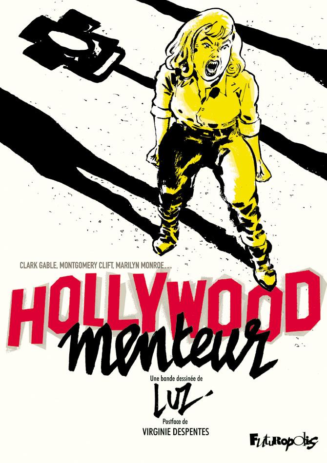Hollywood menteurs 1