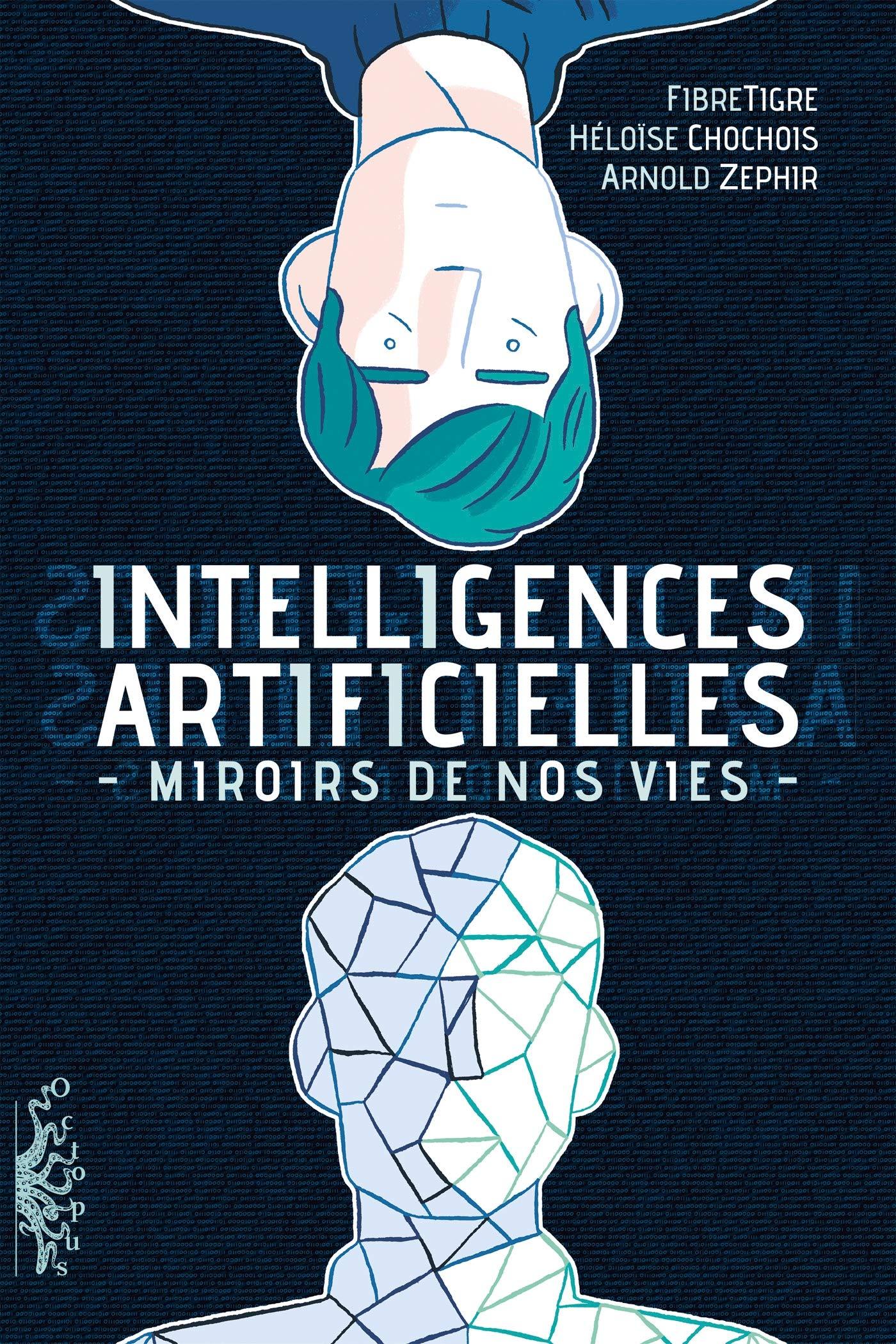 Intelligences Artificielles. Miroirs de nos vies 1