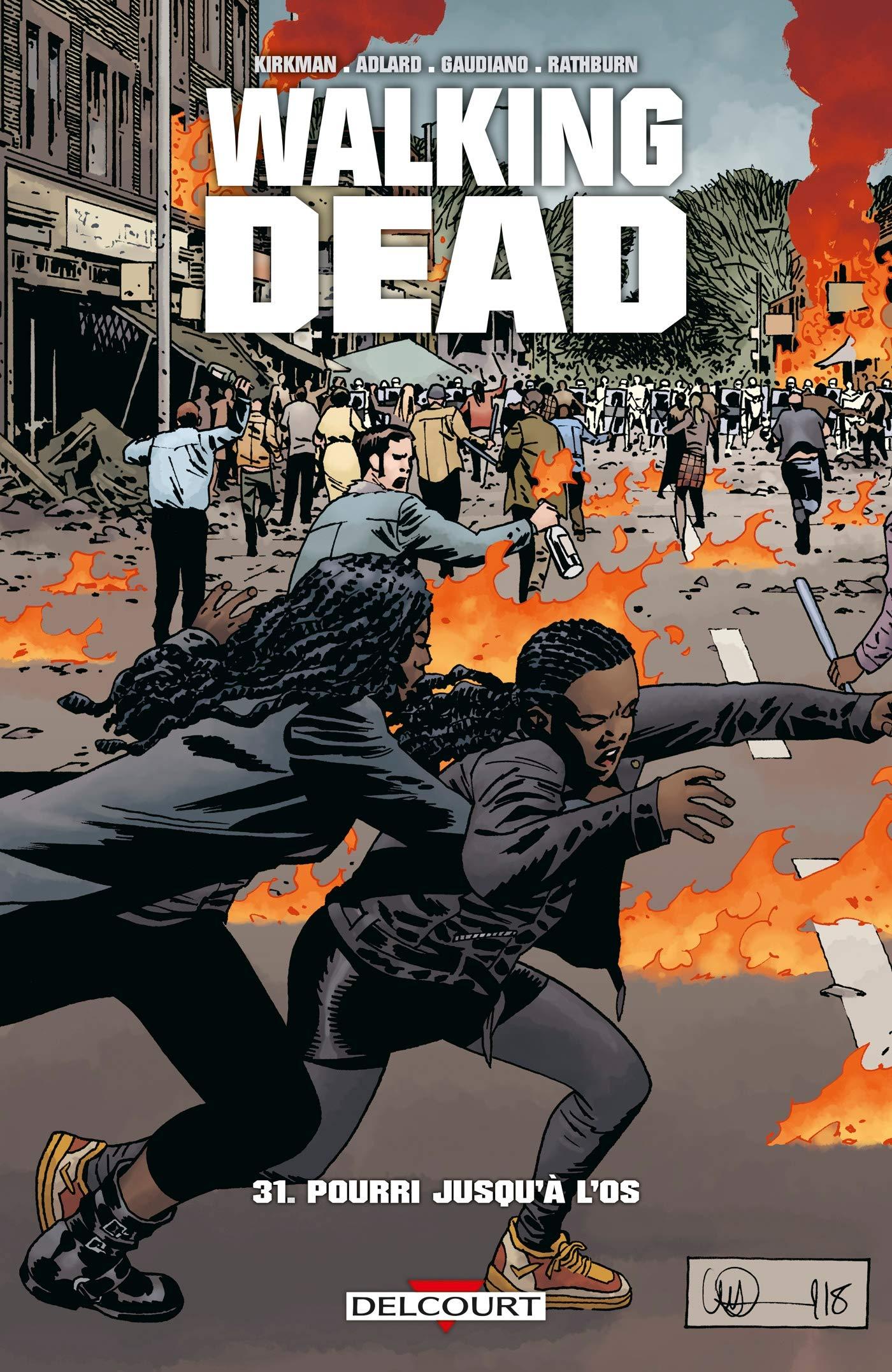 Walking Dead 31 - Pourri jusqu'à l'os