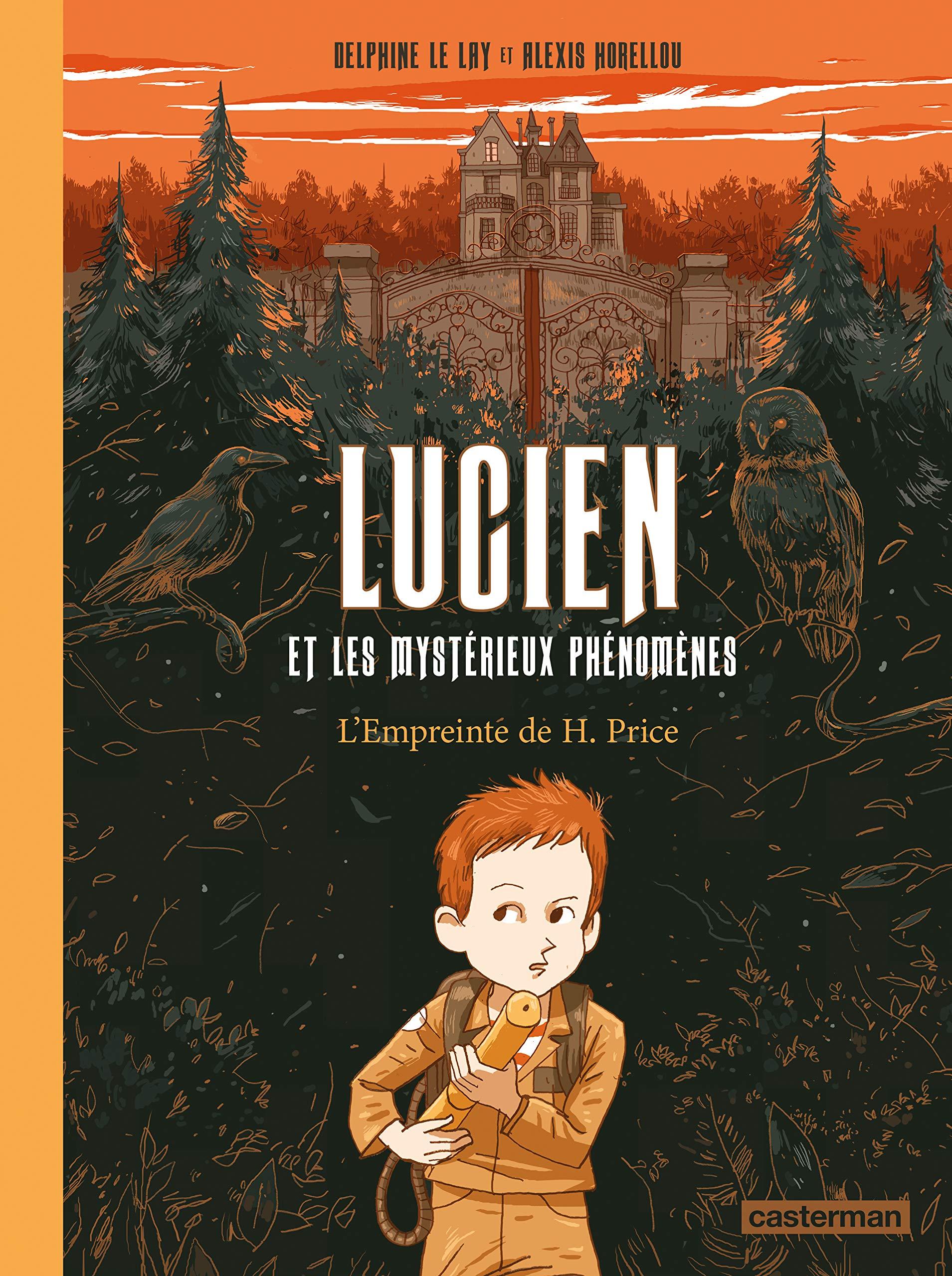 Lucien et les mystérieux phénomènes 1 - L'empreinte de H. Price