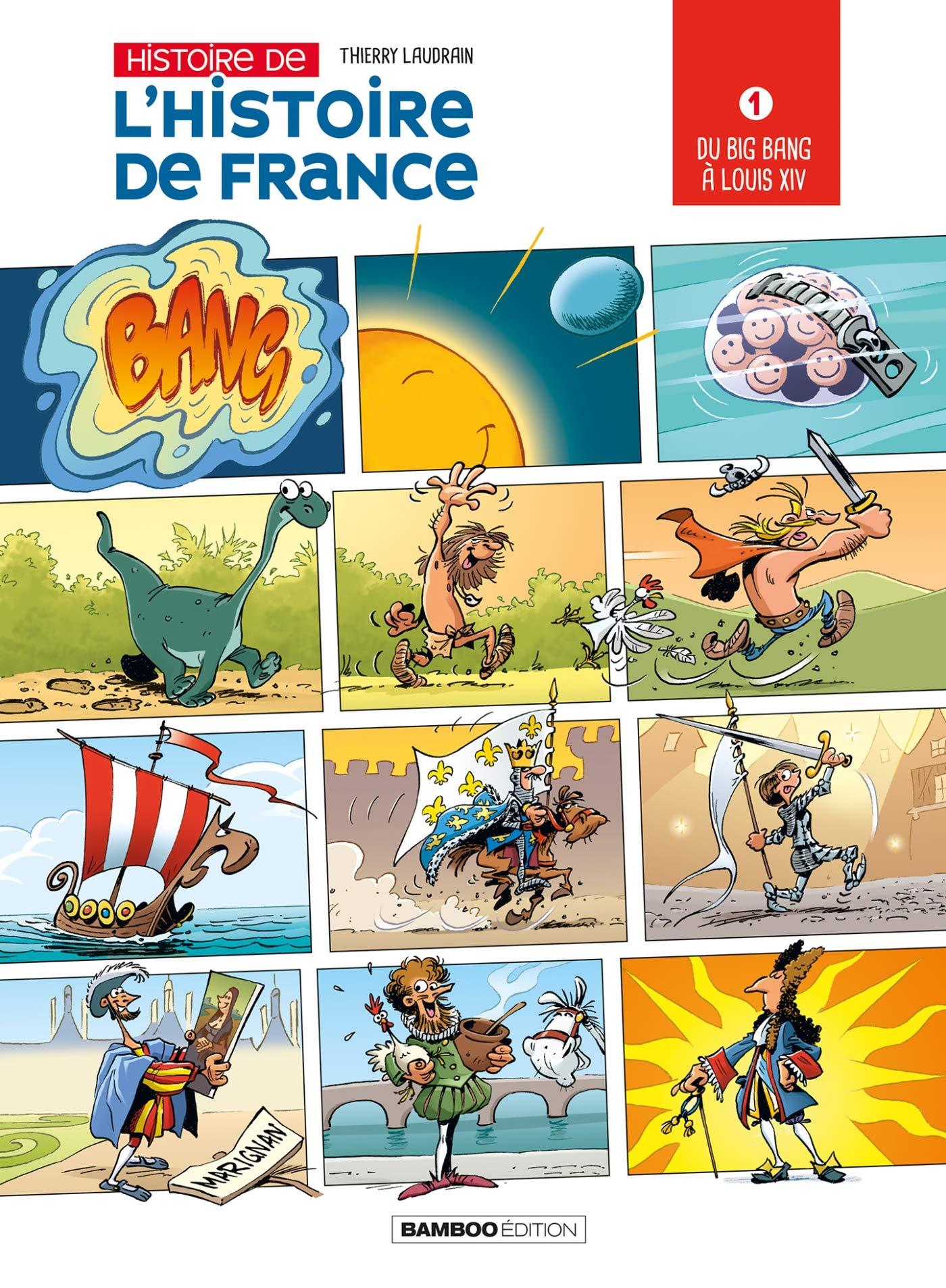 Histoire de l'Histoire de France 1 - Du big bang à Louis XIV