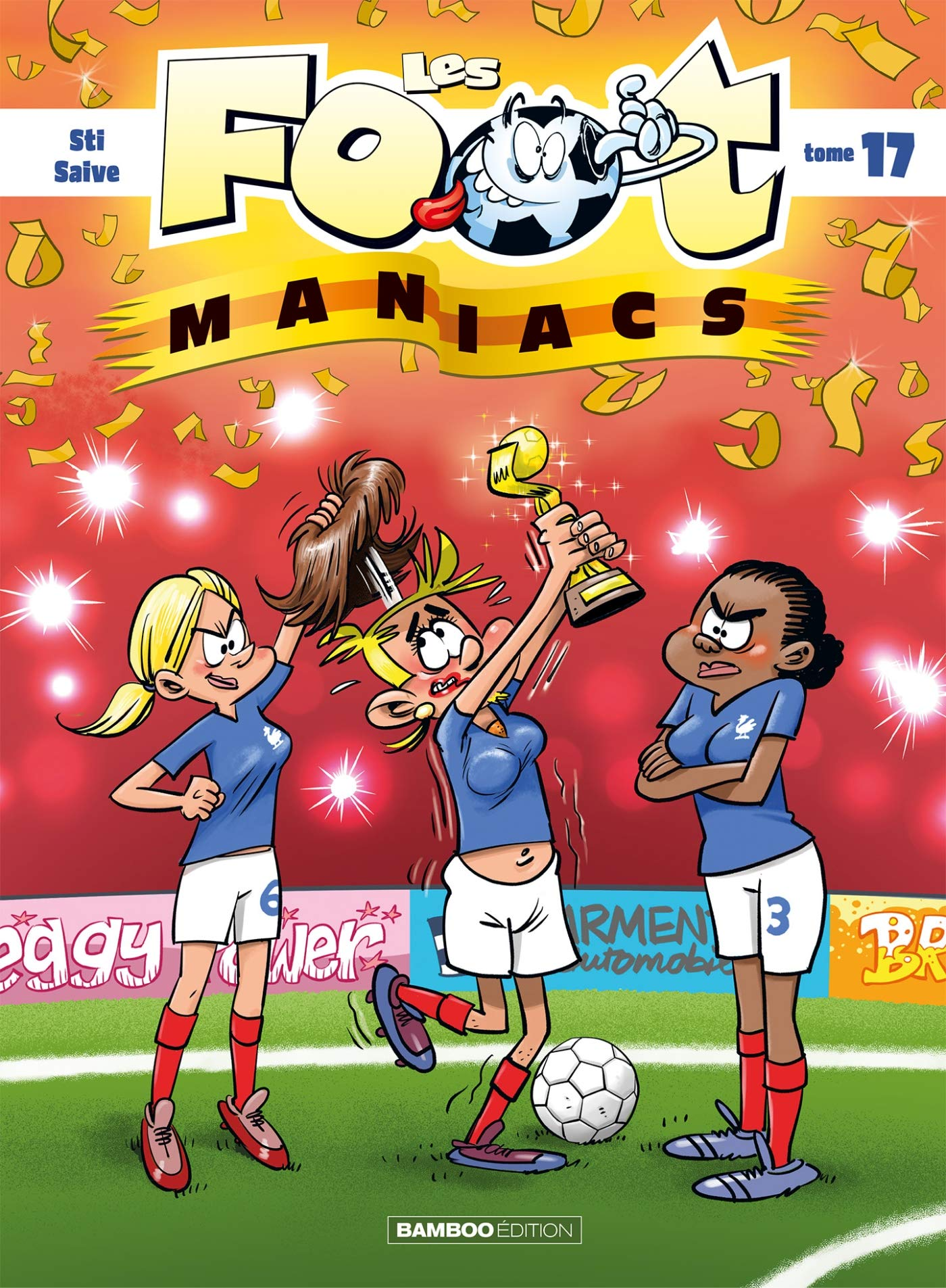 Les footmaniacs 17 - Tome 17