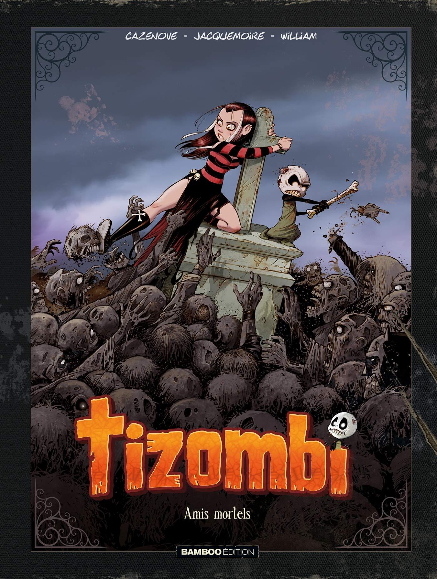 Tizombi 3 - Amis mortels