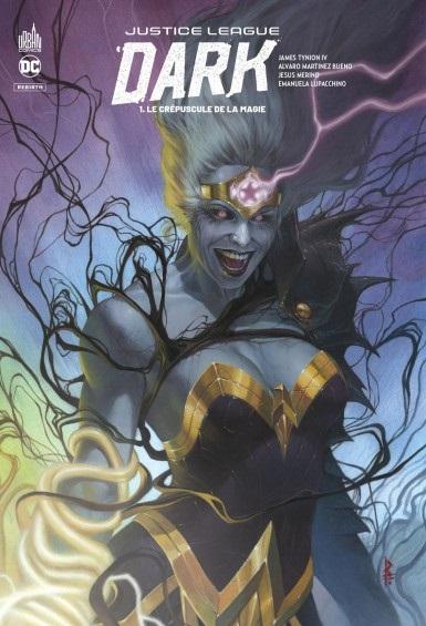 Justice League Dark Rebirth 1 - Le crépuscule de la magie
