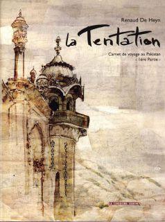 1 - La tentation - Carnet de voyage au Pakistan 1e partie
