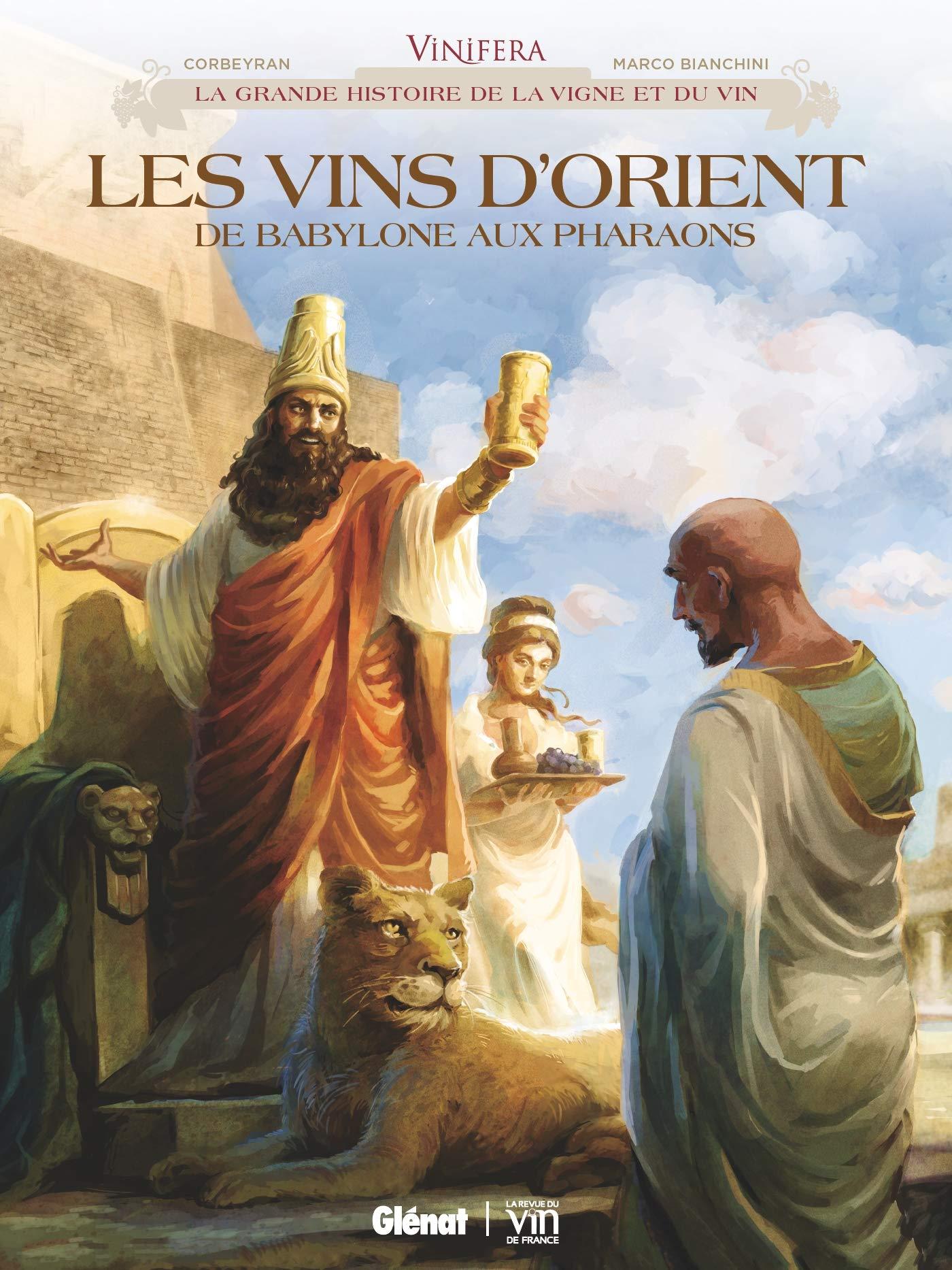 Vinifera 5 - Les Vins d'Orient, de Babylone aux pharaons