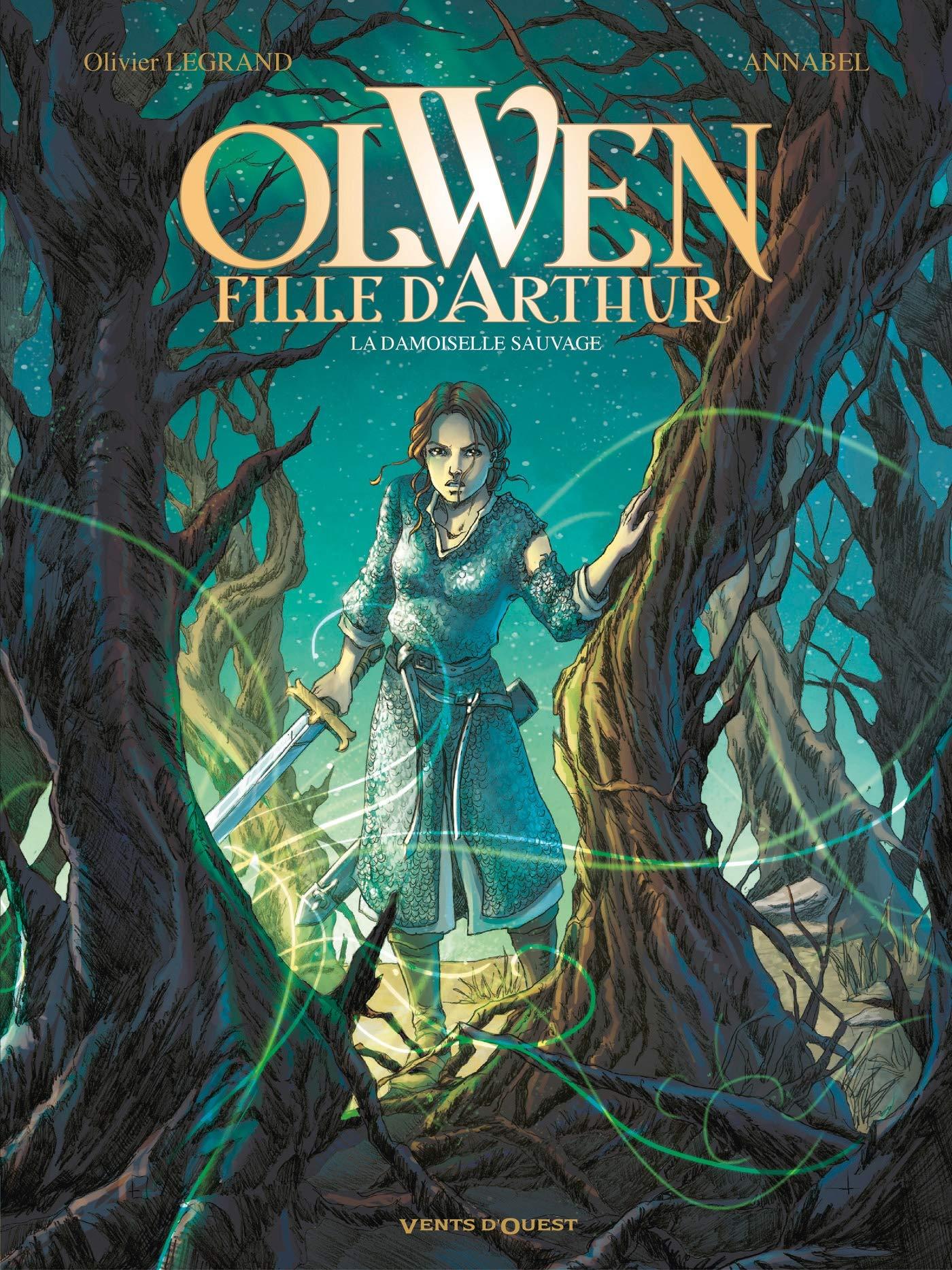 Olwen, fille d'Arthur 1 - La damoiselle Sauvage