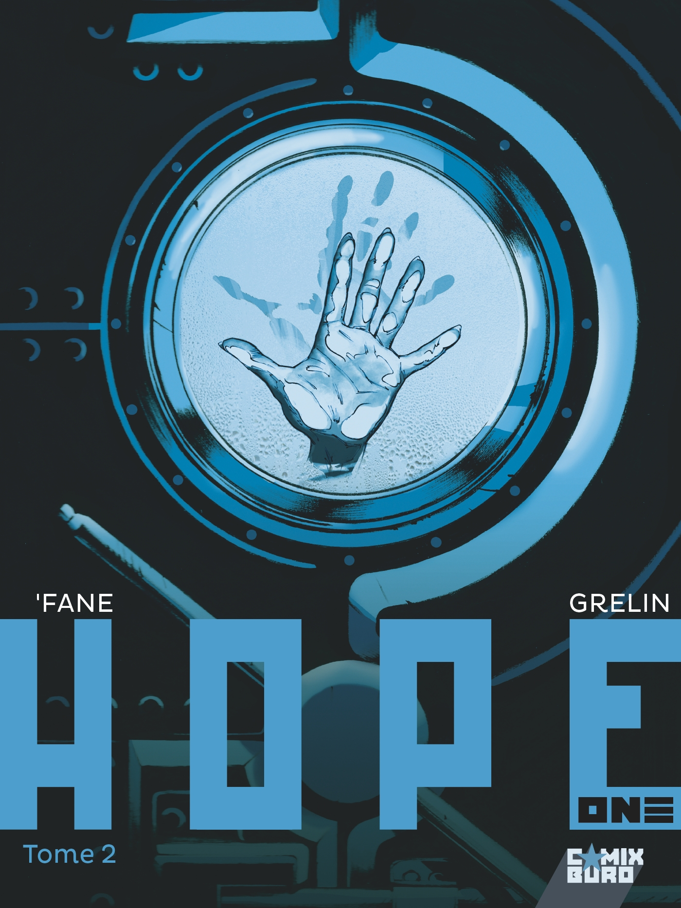 Hope one 2 - Tome 2