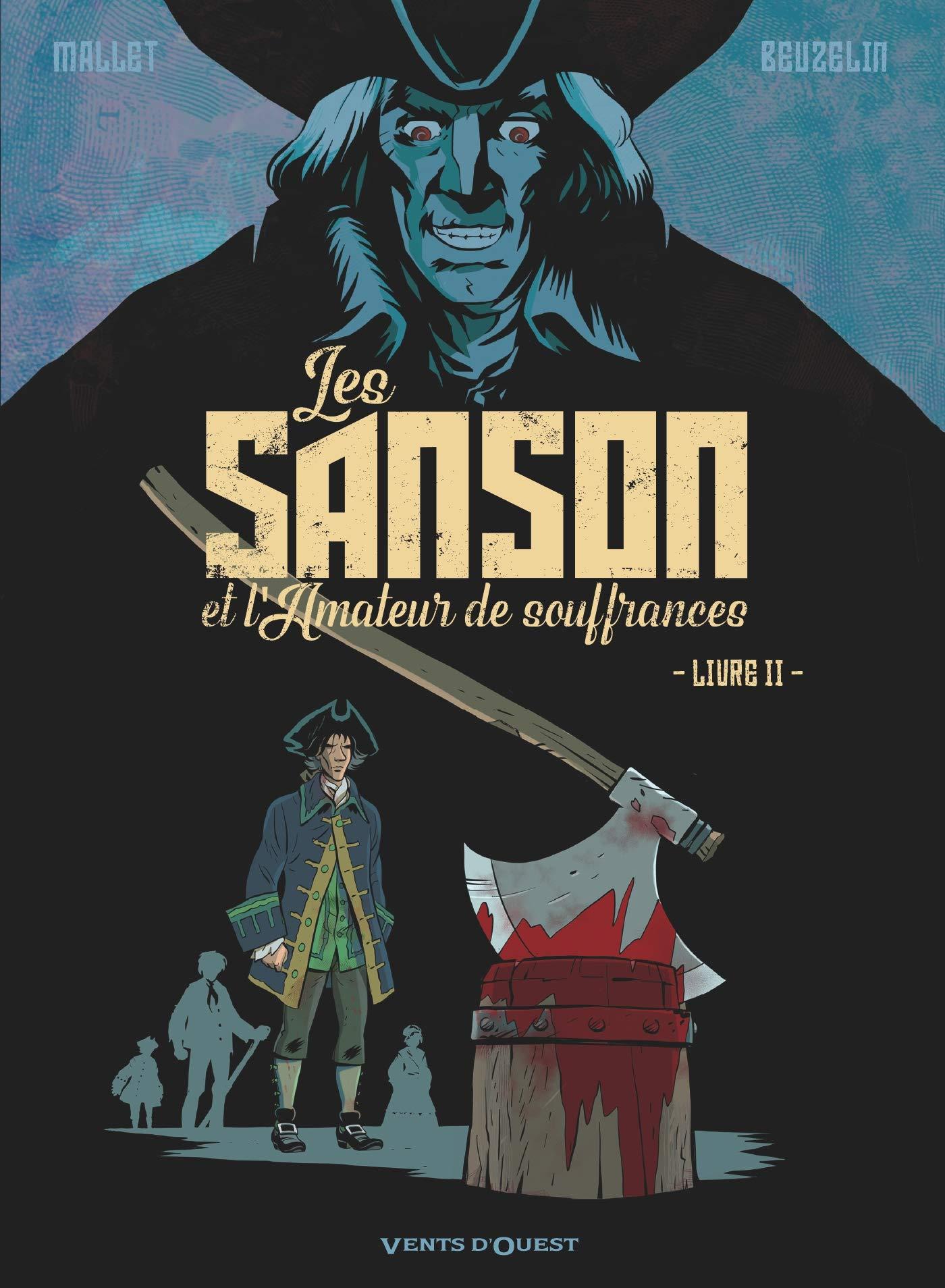 Les Sanson et l'amateur de souffrances 2 - Livre 2