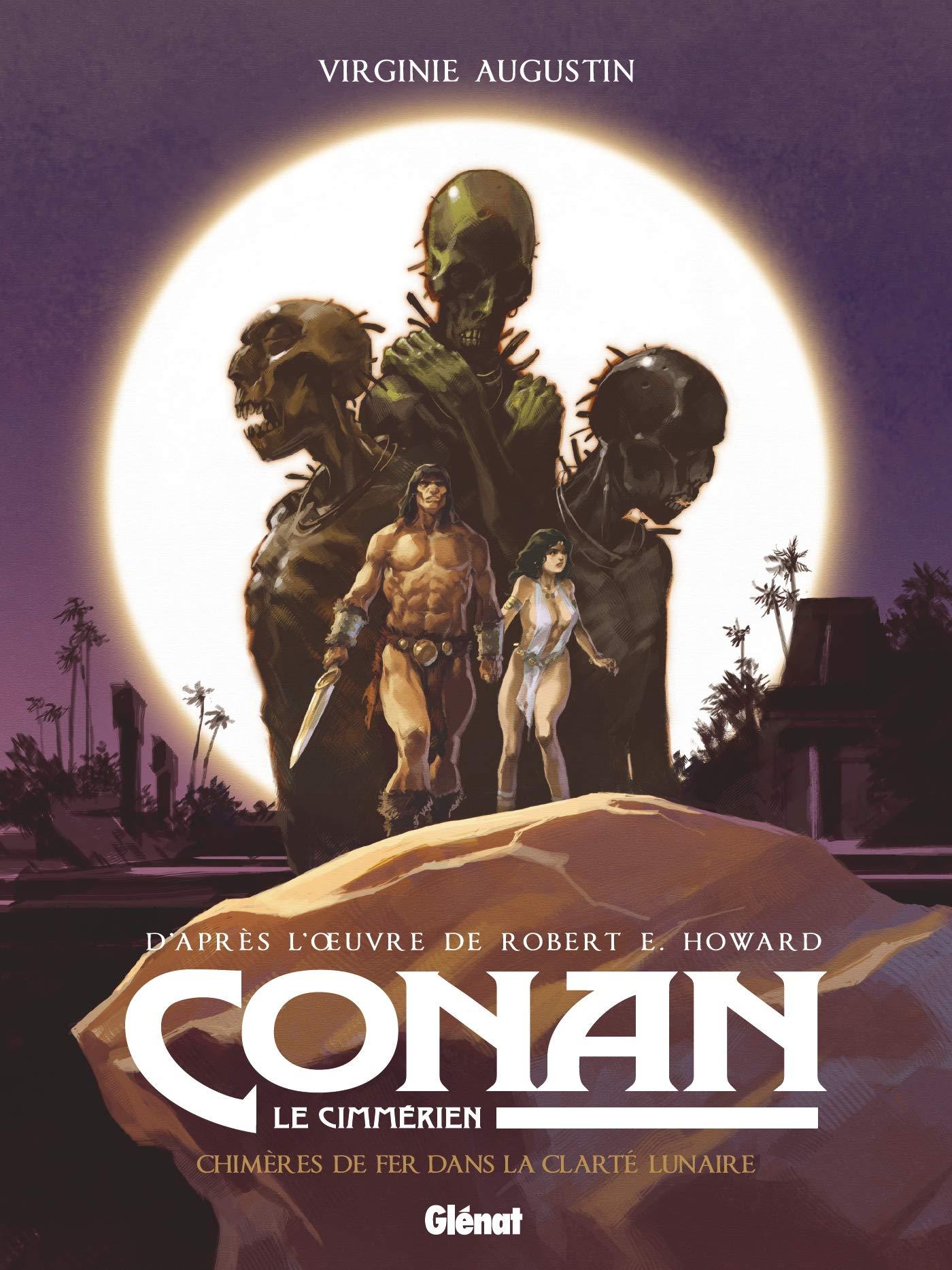 Conan le Cimmérien 6 - Chimères de fer dans la clarté lunaire
