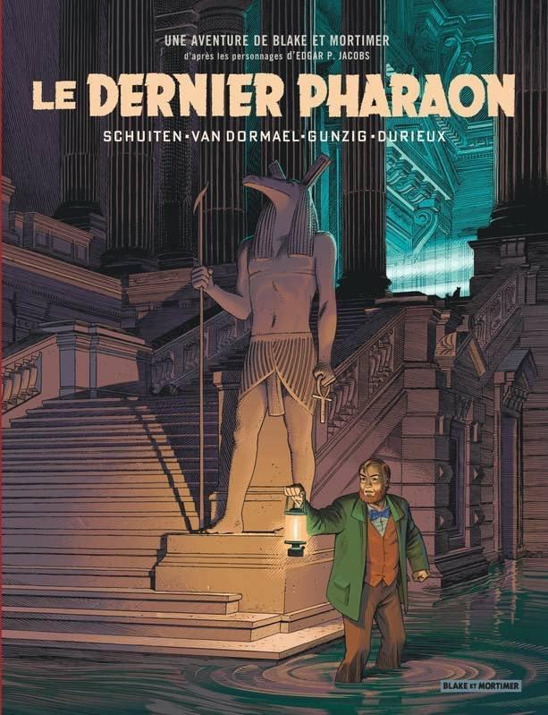 Blake et Mortimer - Le Dernier Pharaon 1 - Le Dernier Pharaon