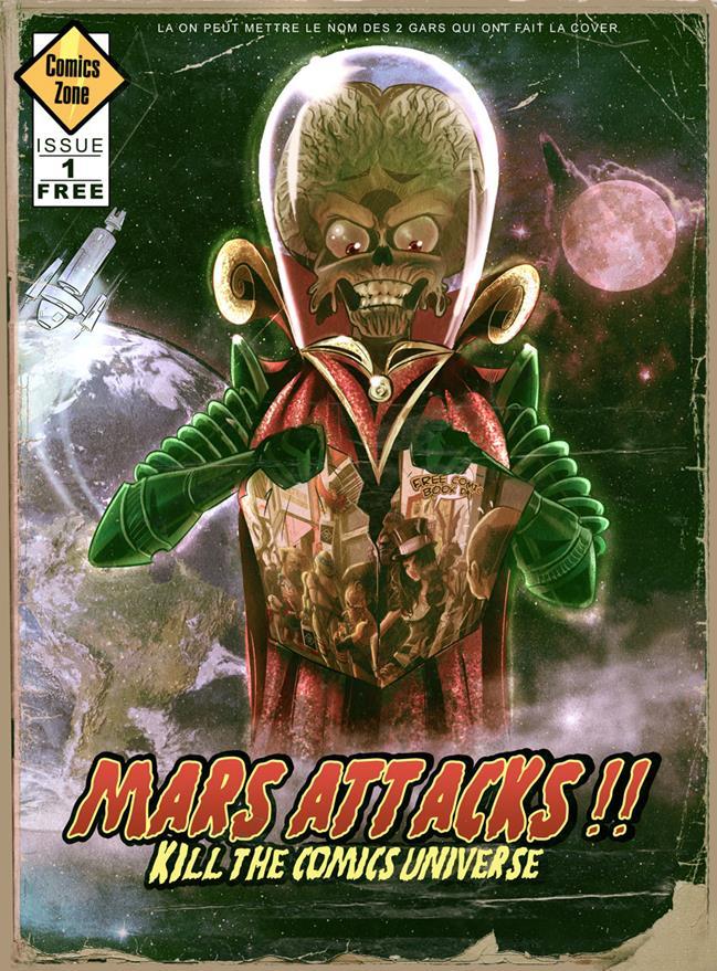 Free Comic Book Day France 2019 - Comics Zone - Mars Attacks Kills the Comics Univers 1