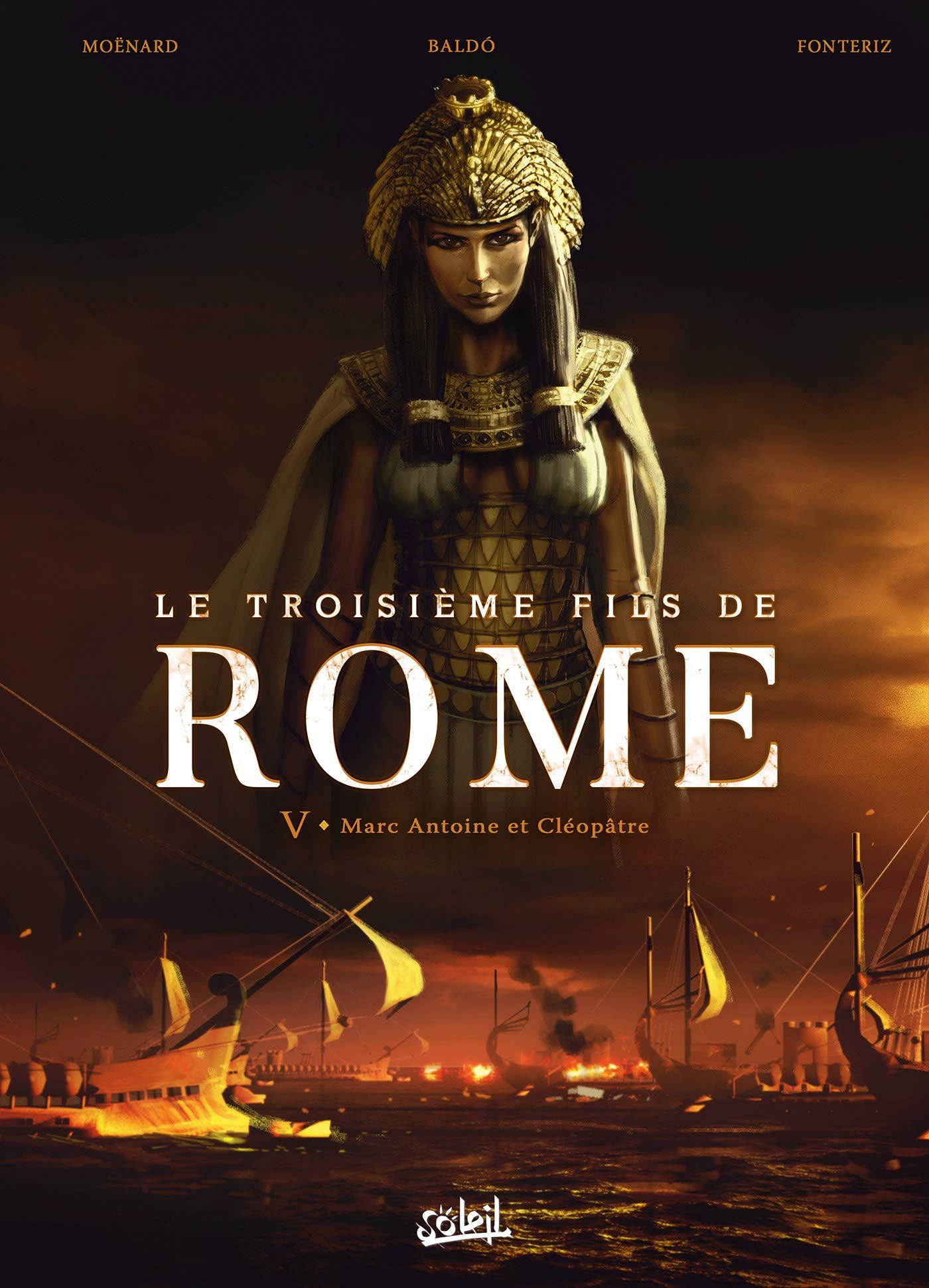 Le troisième fils de Rome 5 - Marc Antoine et Cléopâtre