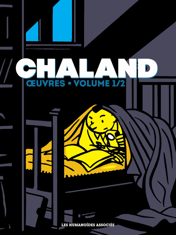Chaland œuvres 1 - Volume 1/2