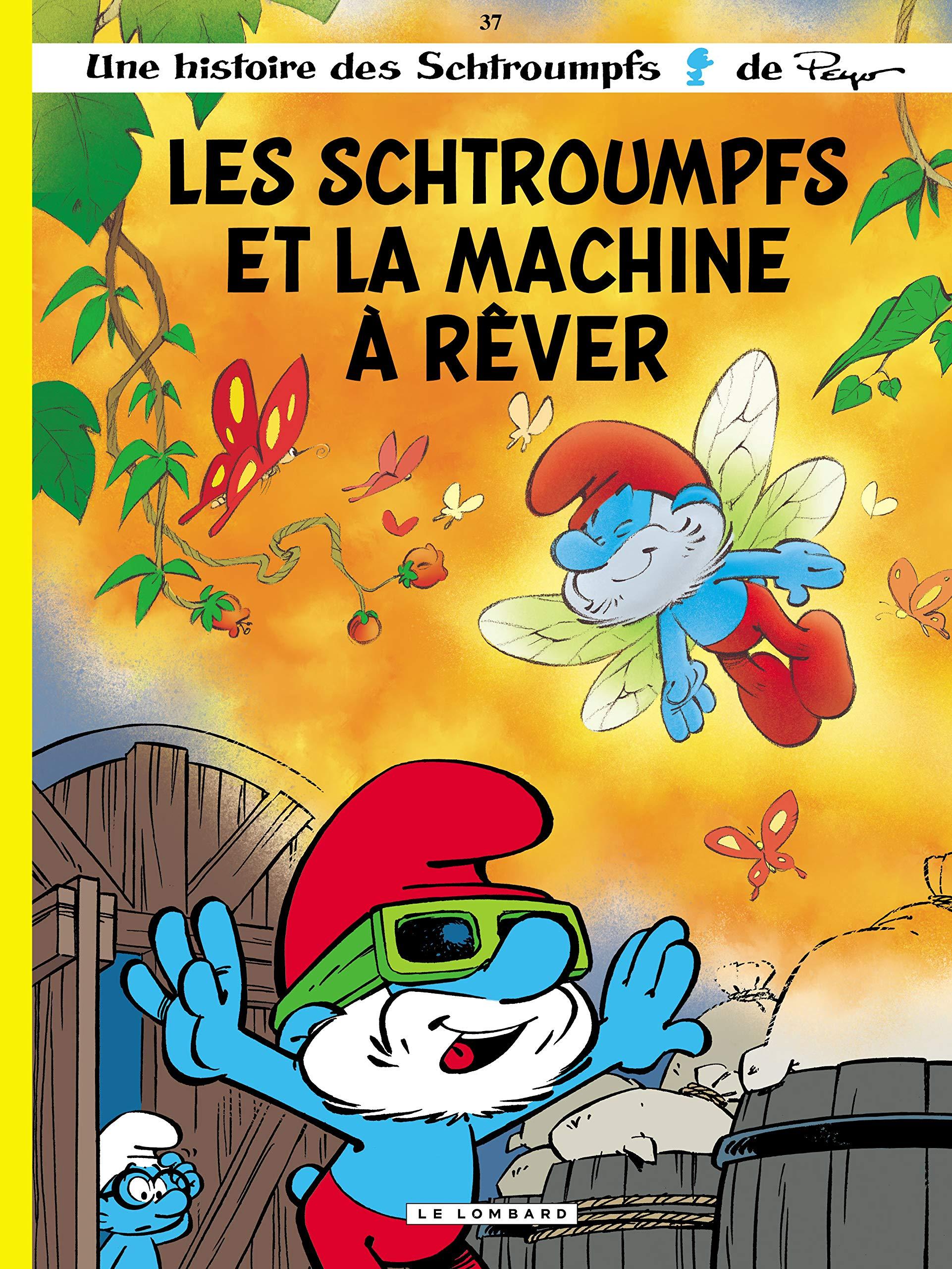 Les Schtroumpfs 37 - Les Schtroumpfs et la machine à rêver