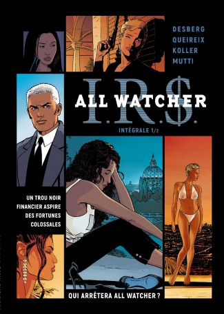 I.R.S. All watcher 1 - Tome 1