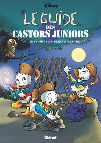 Le Guide des Castors Juniors 2 - Histoires en pleine nature