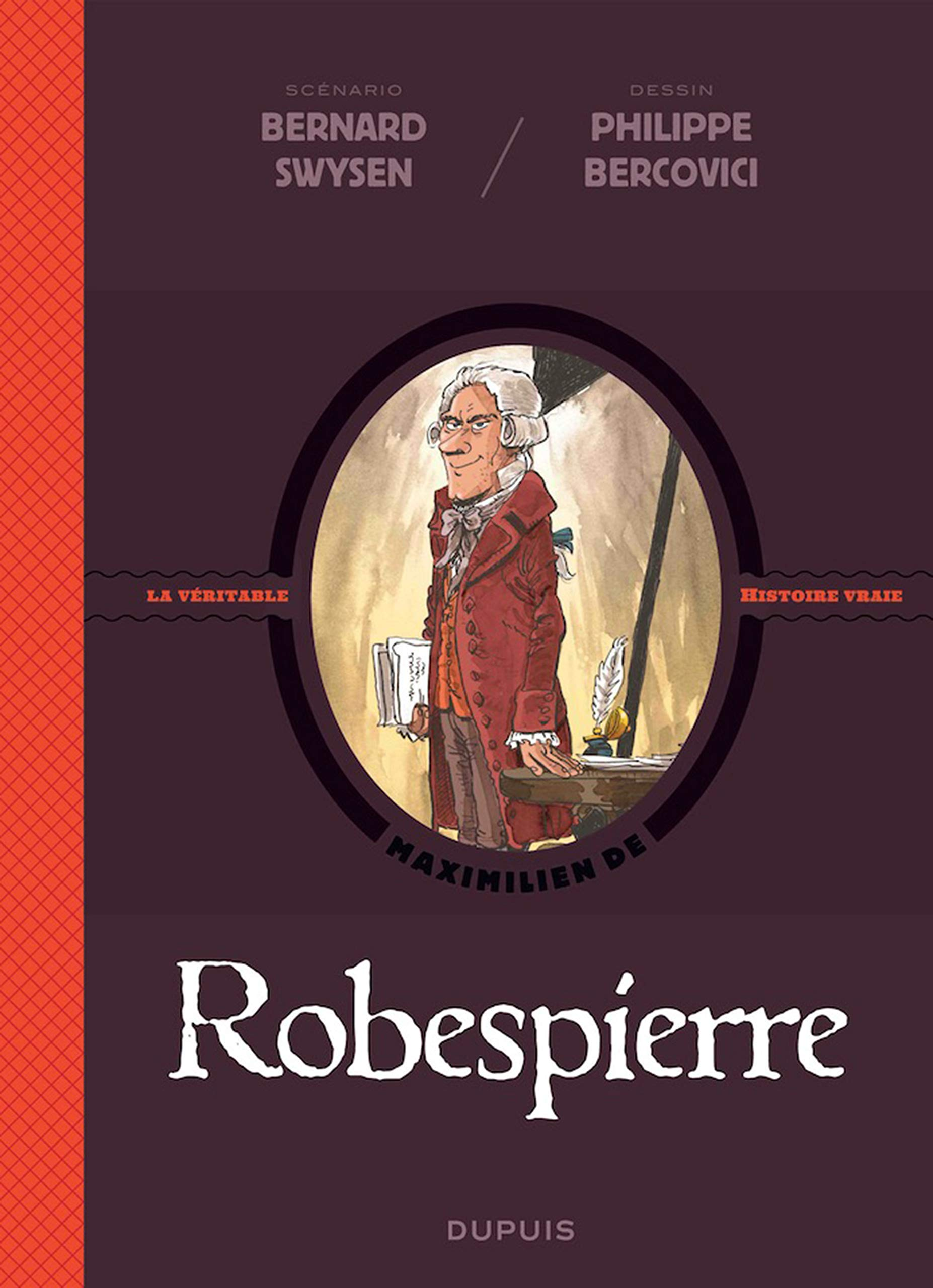 Les méchants de l'histoire 4 - Robespierre