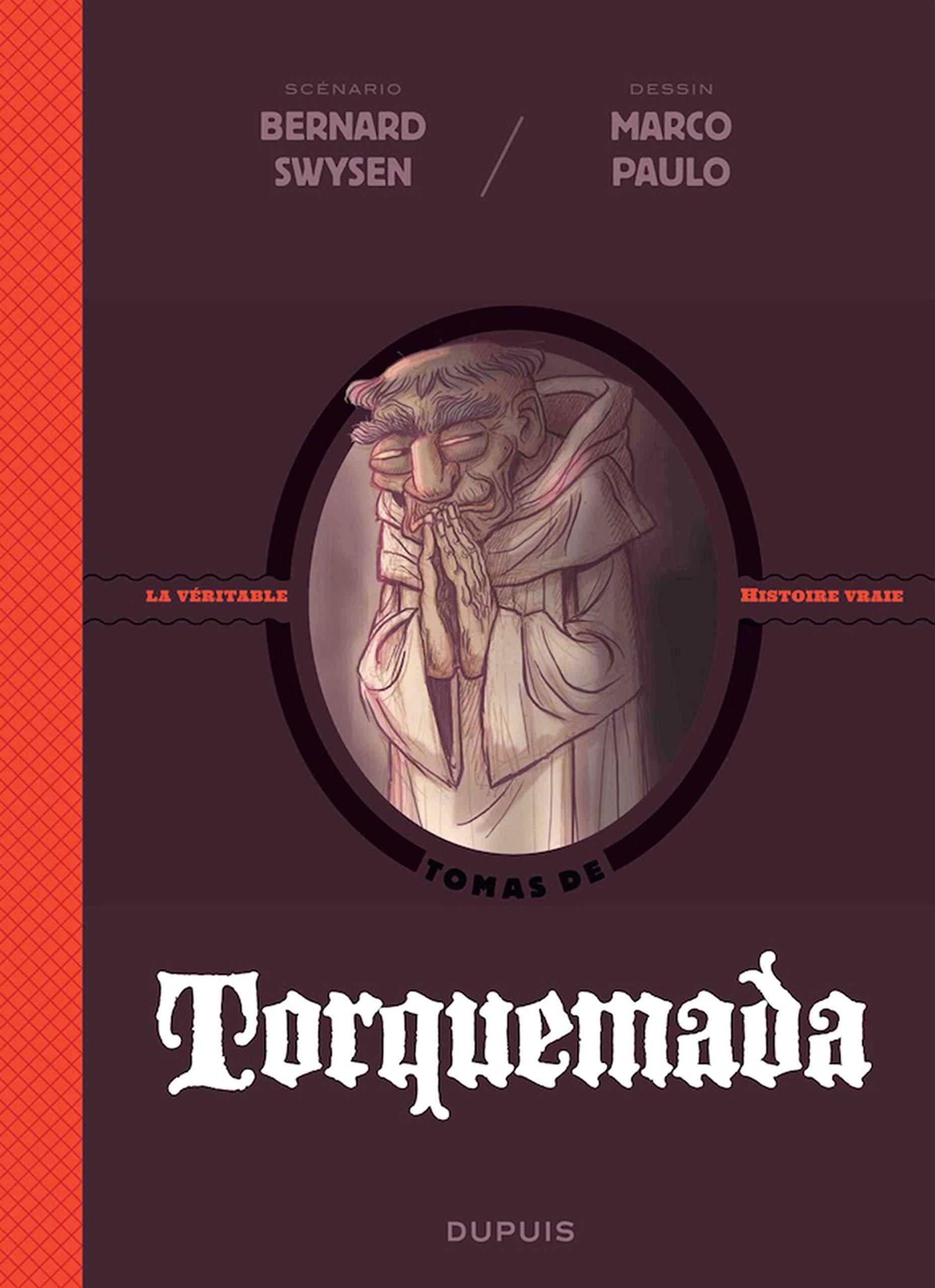 Les méchants de l'histoire 3 - Torquemada