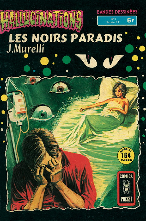 Hallucinations 1 - Les noirs paradis 1/2