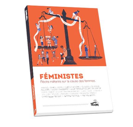 Féministes 1 - Récits militants sur la cause des femmes