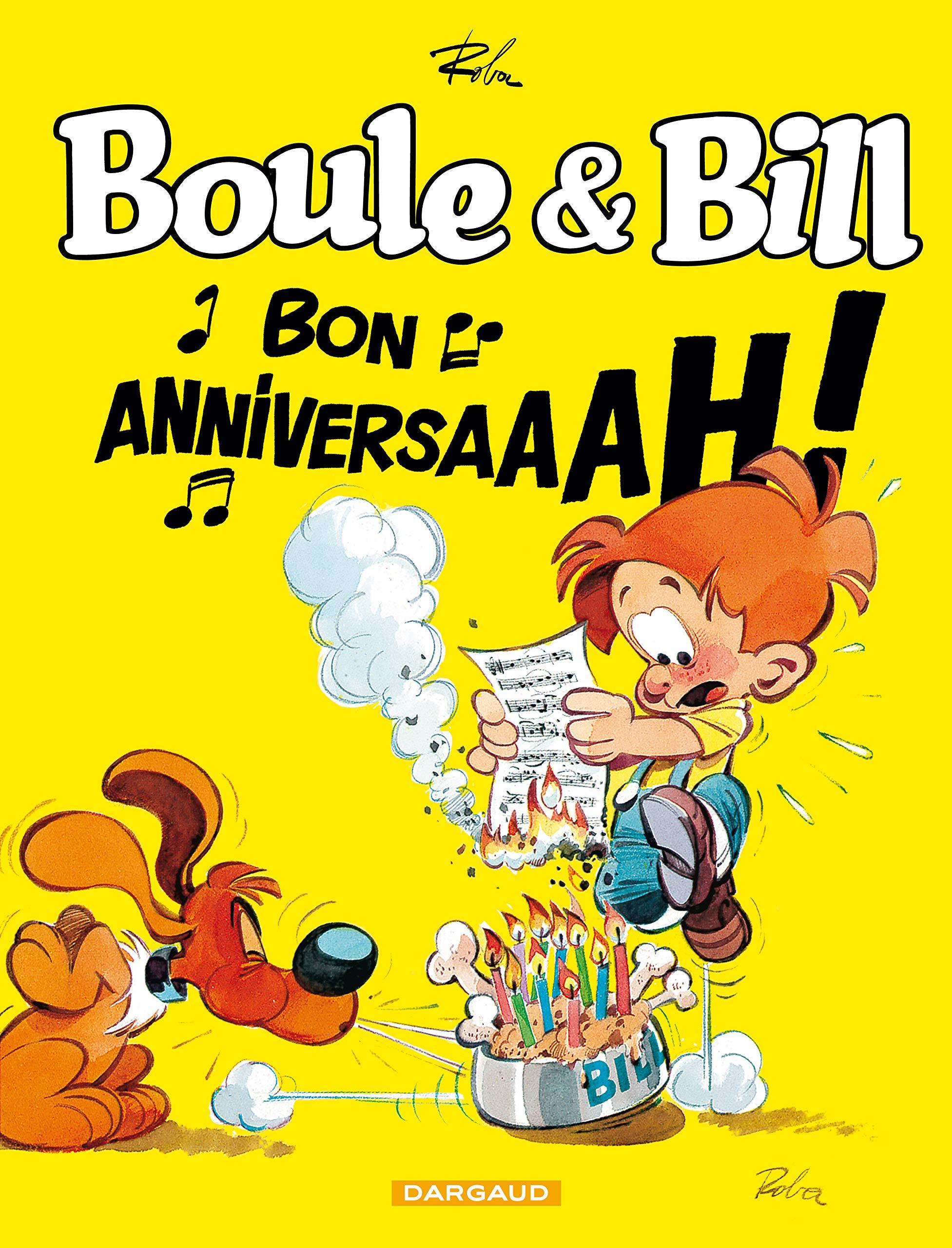 Boule et Bill 1 - Bon anniversaaah !