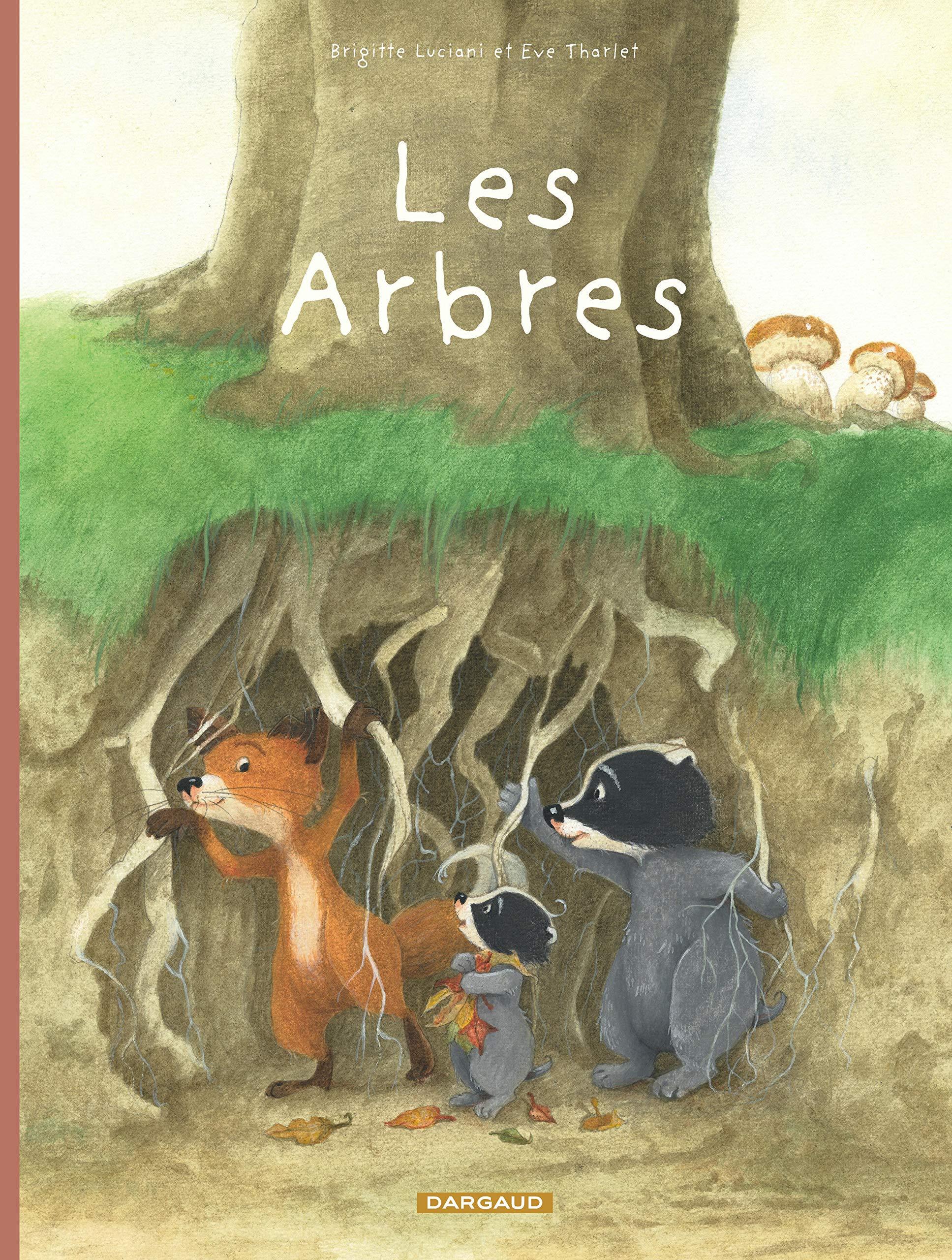 La Famille Blaireau-Renard 2 - La Famille Blaireau-Renard présente les arbres
