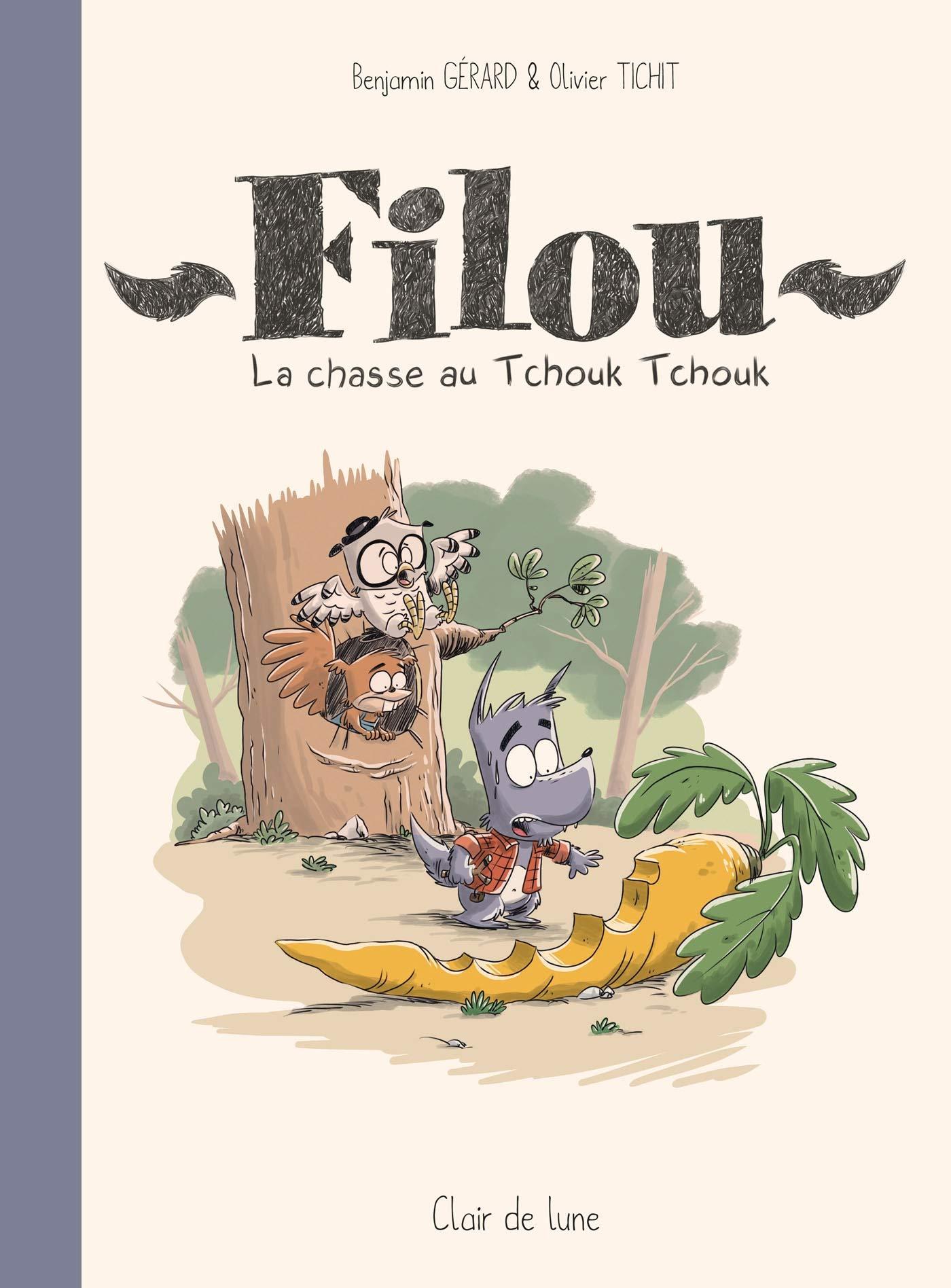 Filou 1 - La chasse au Tchouk Tchouk