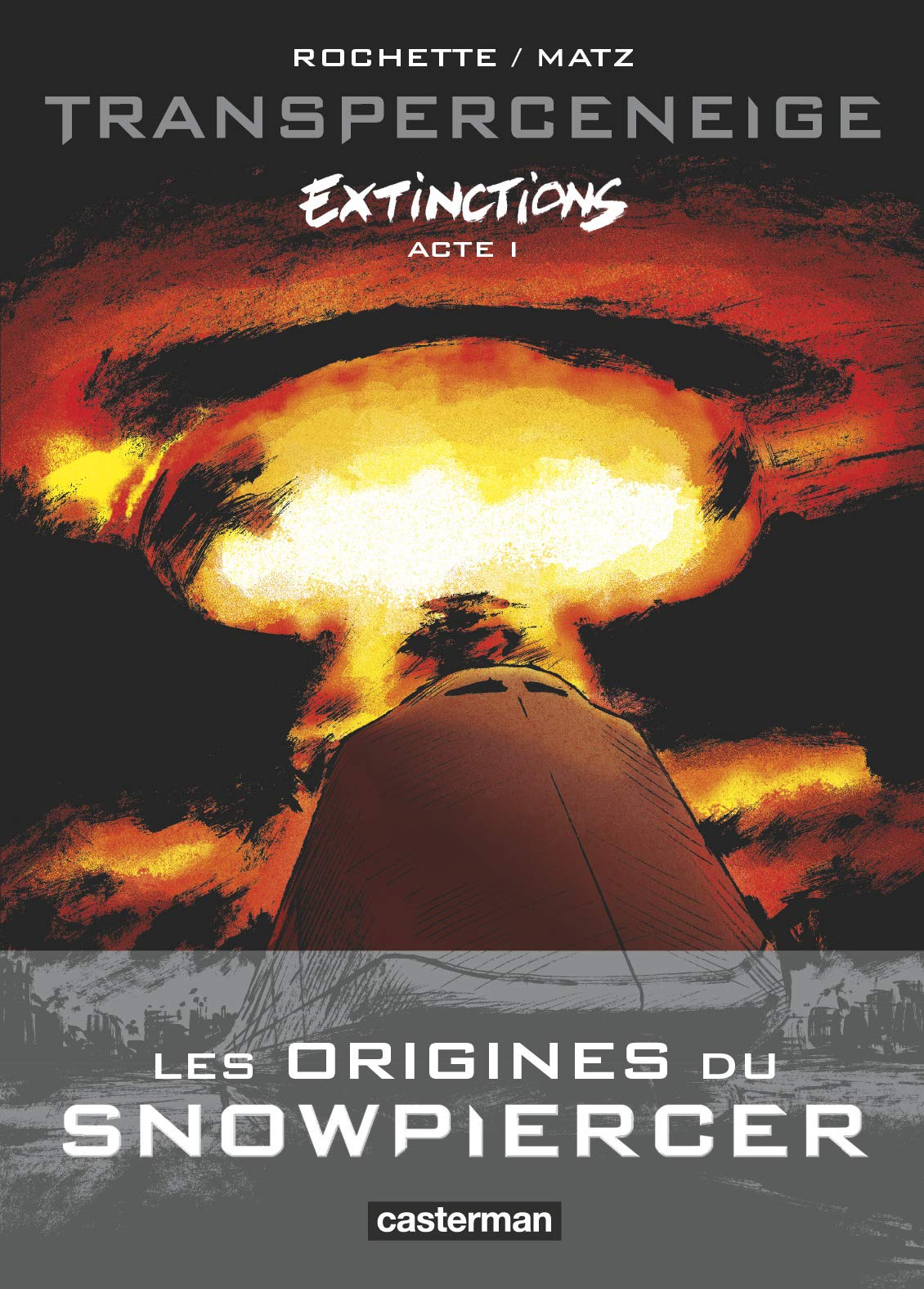 Transperceneige, extinctions 1 - Acte 1