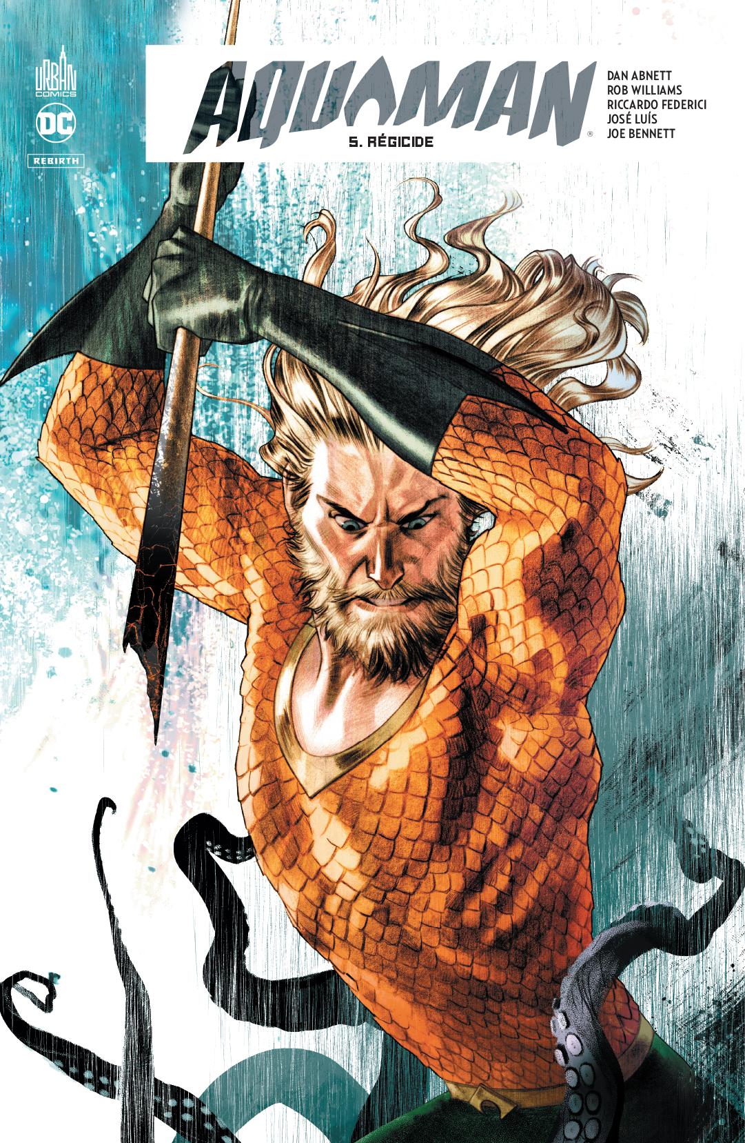 Aquaman Rebirth 5 - Régicide