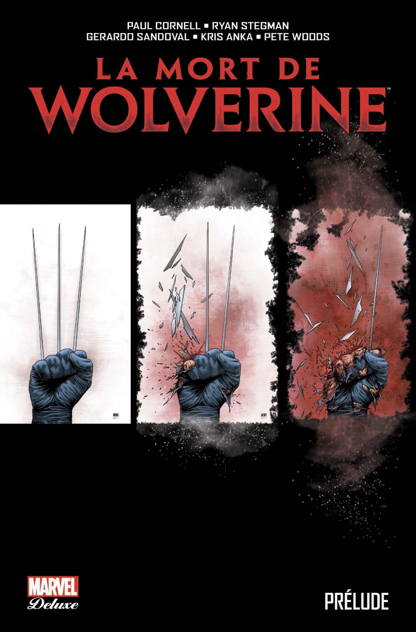 La Mort de Wolverine - Prelude 1 - PRÉLUDE