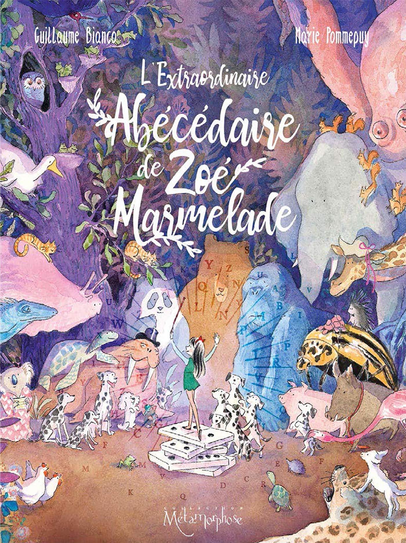 L'extraordinaire Abécédaire de Zoé Marmelade 1