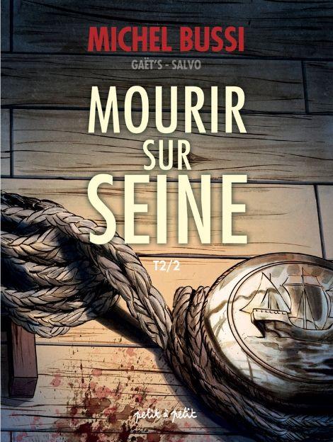 Mourir sur Seine 2 - T2/2