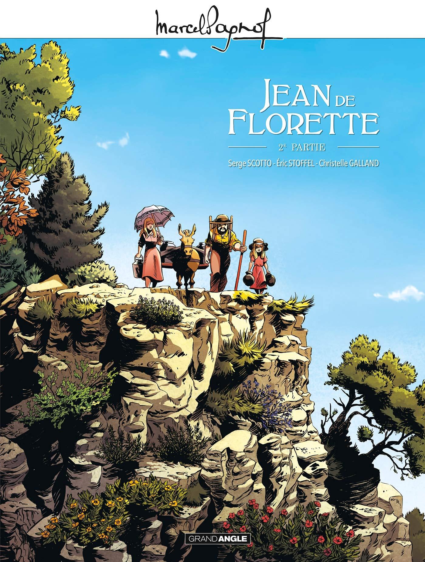 Marcel Pagnol - Jean de florette 2 - Tome 2