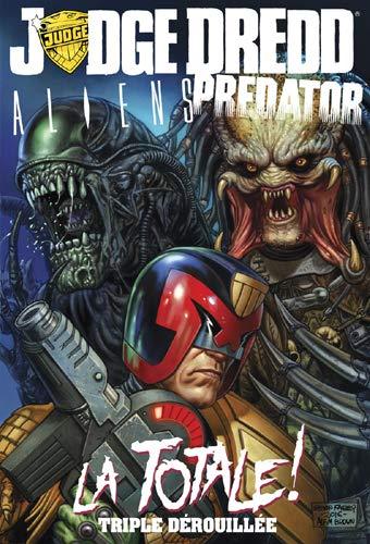 Judge Dredd Aliens Predator 1 - La Totale Triple Dérouillée