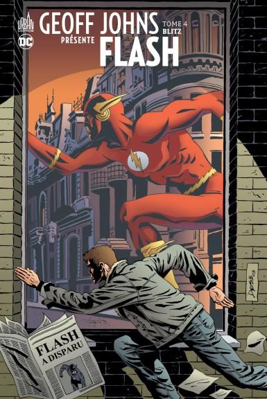 Geoff Johns Présente Flash 4 - Blitz
