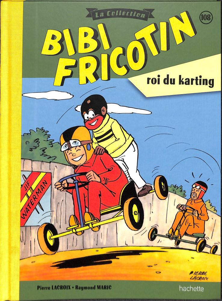 Bibi Fricotin 108 - Bibi Fricotin roi du karting