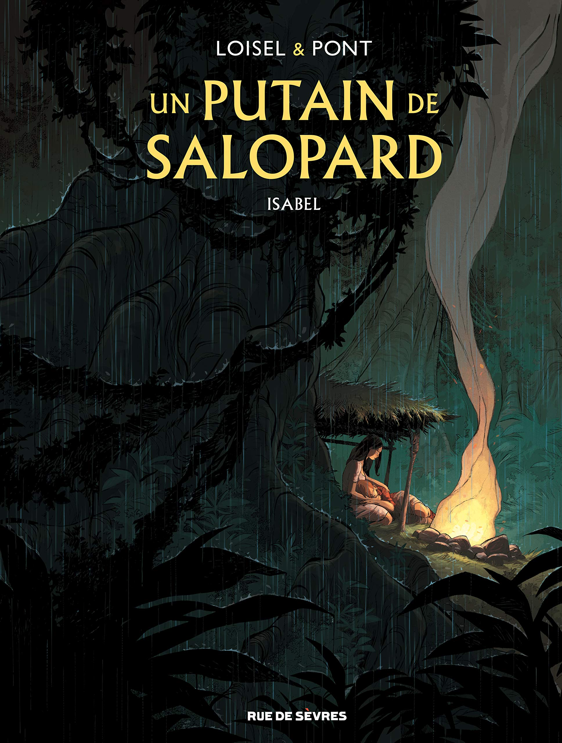 Un putain de salopard 1 - Isabel