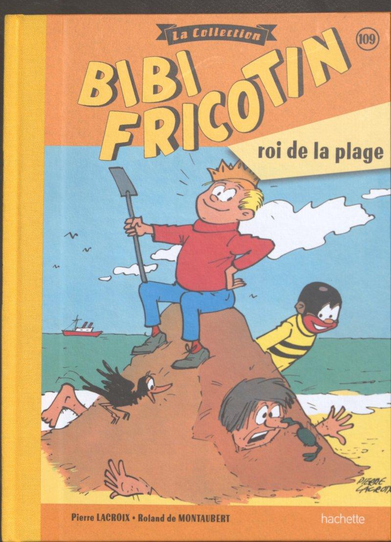 Bibi Fricotin 109 - Bibi Fricotin roi de la plage