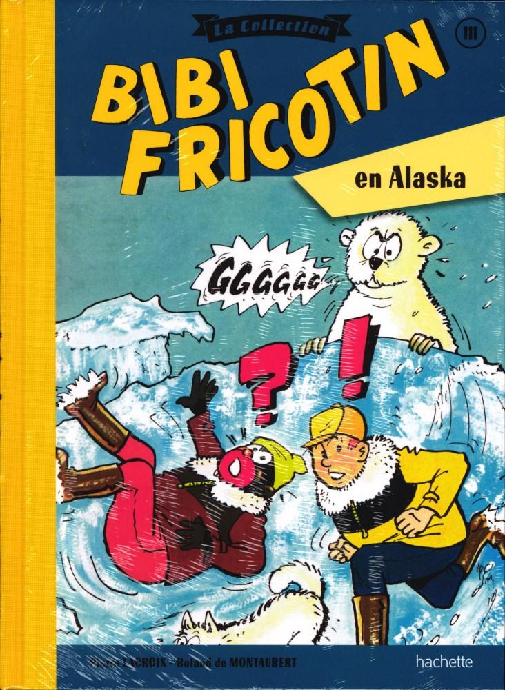 Bibi Fricotin 111 - Bibi Fricotin en Alaska