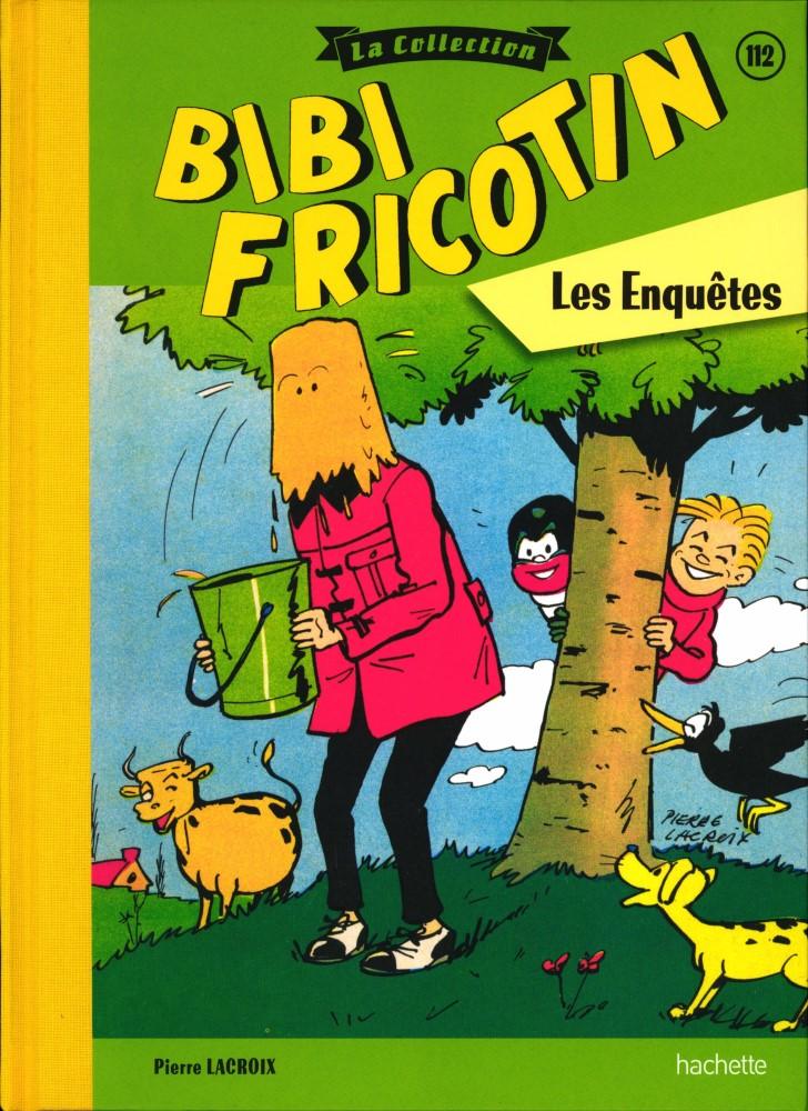 Bibi Fricotin 112 - Les enquêtes